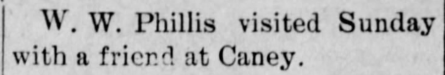 """W. W. Phillis Visits Friends in Caney,"" news article, The Dewey World (Dewey, Oklahoma), 2 Dec 1909, p. 5, col. 2."