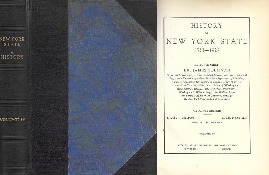 History of New York State, 1523-1927, Vol. 4, Dr. James Sullivan, editor, 1927.