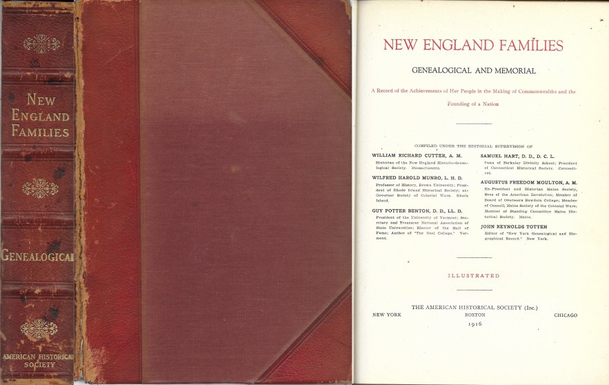 New England Families, Genealogical and Memorial, contains Foreword, 410 pages, 1916