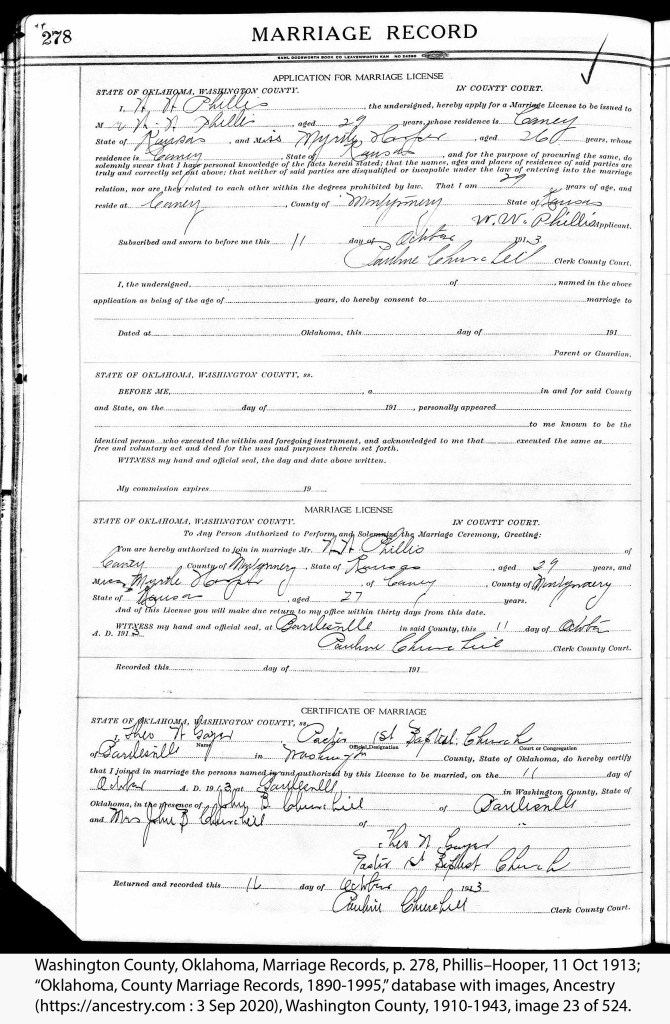 "Washington County, Oklahoma, Marriage Records, p. 278, Phillis–Hooper, 11 Oct 1913; ""Oklahoma, County Marriage Records, 1890-1995,"" database with images, Ancestry (https://ancestry.com : 3 Sep 2020), Washington County, 1910-1943, image 23 of 524."