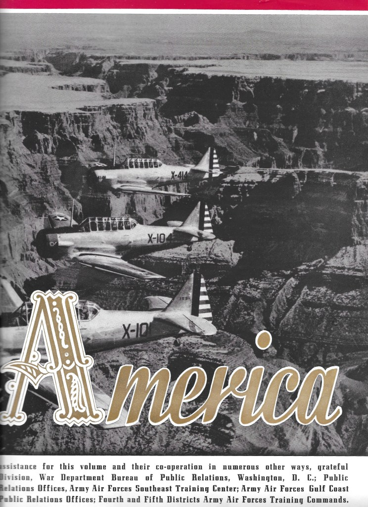 Independence Army Flying School 1943 Yearbook, Independence, Kansas, Wings Over America