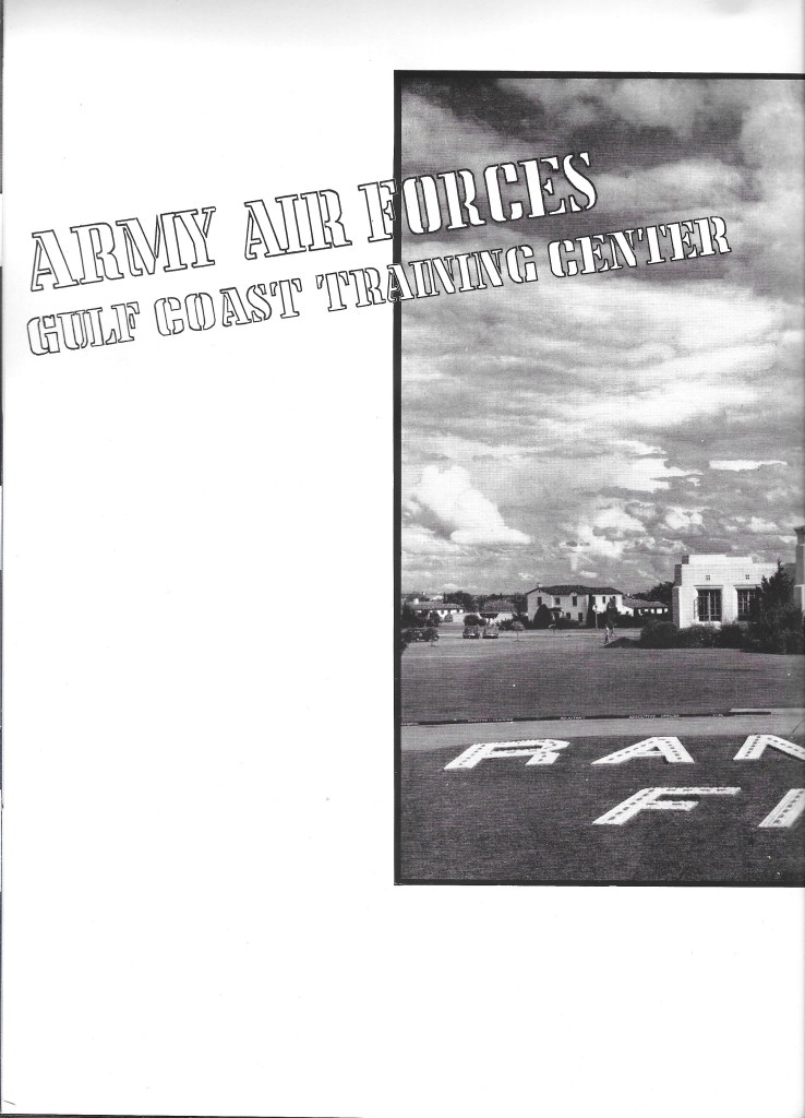 Independence Army Flying School 1943 Yearbook, Army Air Forces Gulf Coast Training Center