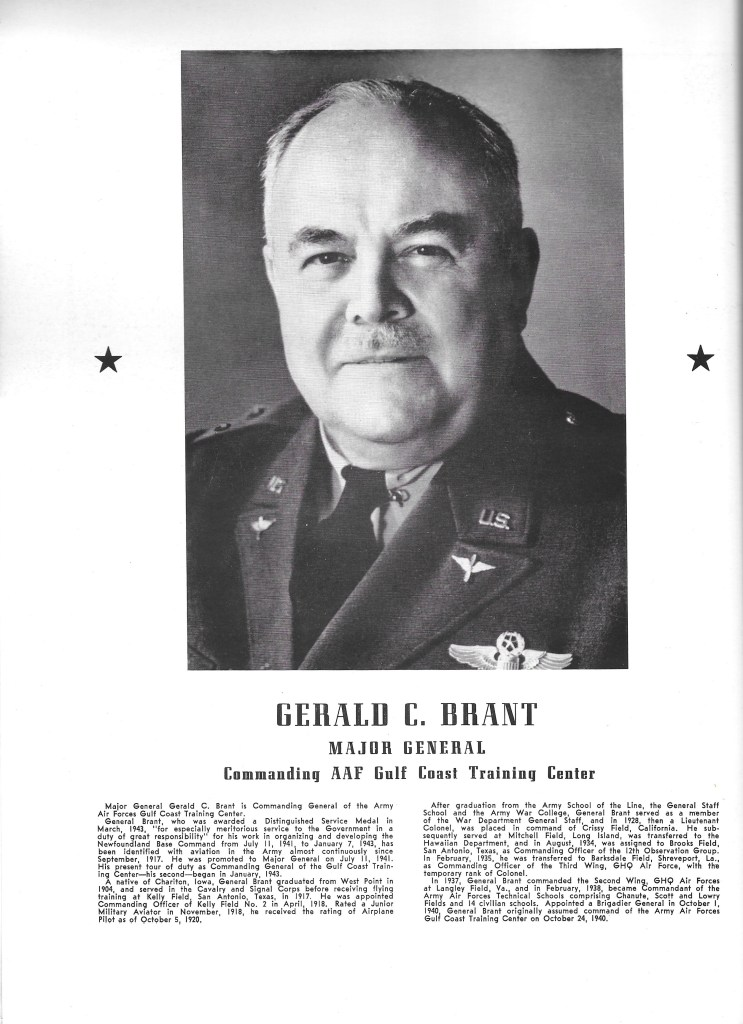 Independence Army Flying School 1943 Yearbook, GERALD C. BRANT, MAJOR GENERAL, Commanding AAF Gulf Coast Training Center