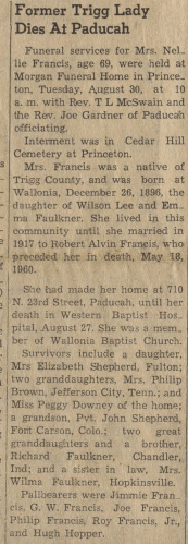 """Former Trigg Lady Dies at Paducah,"" Nellie Francis obituary The Cadiz Record (Cadiz, Kentucky), 15 Sept 1966, p. 1, col. 2."