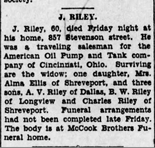 """""""J. Riley,"""" obituary, The Times (Shreveport, Louisiana), 9 Apr 1932, p. 2, col. 5."""
