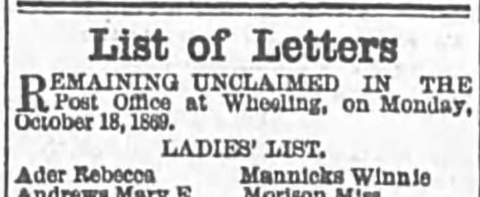 """""""List of Letters, Rebecca Ader,"""" newspaper notice, The Wheeling Daily Intelligencer (Wheeling, West Virginia), 18 Oct 1869, p. 2, col. 4."""
