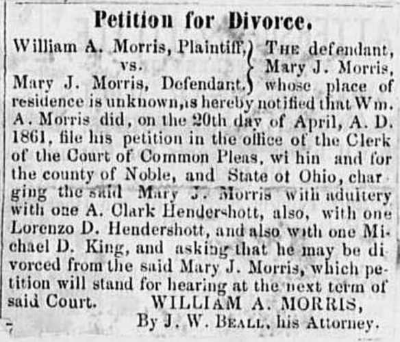 """Petition for Divorce, William A. Morris vs. Mary J. Morris,"" newspaper notice, Noble County Republican (Caldwell, Ohio), June 1861."