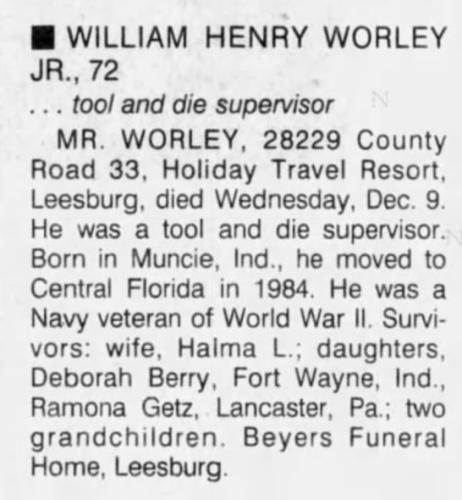"""William Henry Worley, Jr.,"" obituary, The Orlando Sentinel (Orlando, Flordia), 11 Dec 1992, The Lake Sentinel, p. 2, col. 4."