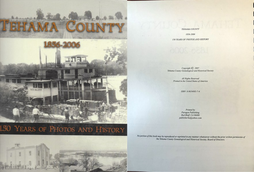 Tehama County, 1856-2006, 150 Years of Photos and History, Tehama County Genealogical and Historical Society, 2007.