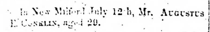 """Augustus Conklin,"" obituary, Montrose Democrat (Montrose, Pennsylvania), 6 Aug 1857, p. 3, col. 1."