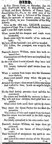 """Captain William C. Baldwin and Lillice Baldwin,"" obituaries, Montrose Democrat (Montrose, Pennsylvania), 14 Jan 1858, p. 3, col. 1."