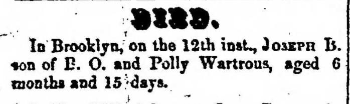 Joseph B. Wartrous, obituary, Montrose Democrat (Montrose, Pennsylvania), 29 Jan 1857, p. 3, col. 1.