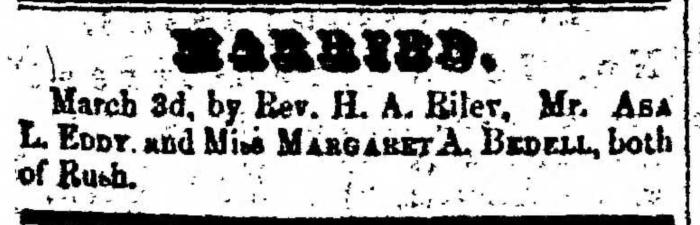 """Married, Asa L. Eddy and Margaret A. Bedell,"" marriage announcement, Montrose Democrat (Montrose, Pennsylvania), 5 Mar 1857, p. 3, col. 1."