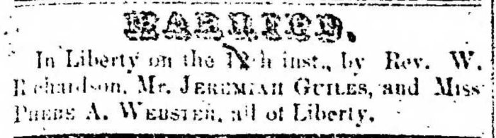 """""""Married, Jeremiah Guiles and Phebe A. Webster,"""" marriage announcement, Montrose Democrat (Montrose, Pennsylvania), 6 Aug 1857, p. 3, col. 1."""
