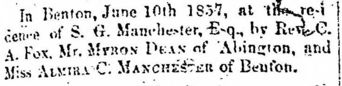"""Married, Myron Dean and Almira C. Manchester,"" marriage announcement, Montrose Democrat (Montrose, Pennsylvania), 18 June 1857, p. 3, col. 1."