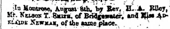 """""""Married, Nelson T. Smith and Adelaide Newman,"""" marriage announcement, Montrose Independent Republican (Montrose, Pennsylvania), 10 Sept 1857, p. 3, col. 1."""