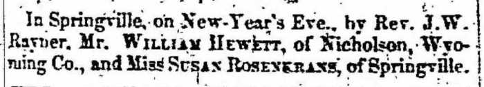 """Married, William Hewett and Susan Rosenkrans,"" marriage announcement, Montrose Independent Republican (Montrose, Pennsylvania), 7 Jan 1858, p. 3, col. 1."