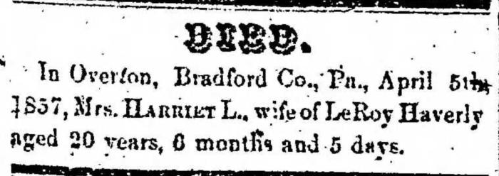 """Mrs. Harriet L. Haverly,"" death notice, Montrose Democrat (Montrose, Pennsylvania), 11 June 1857, p. 3, col. 1."