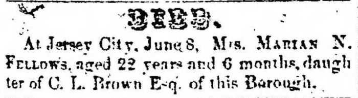 """Mrs. Marian N. Brown Fellows,"" death notice, Montrose Democrat (Montrose, Pennsylvania), 25 June 1857, p. 3, col. 1."