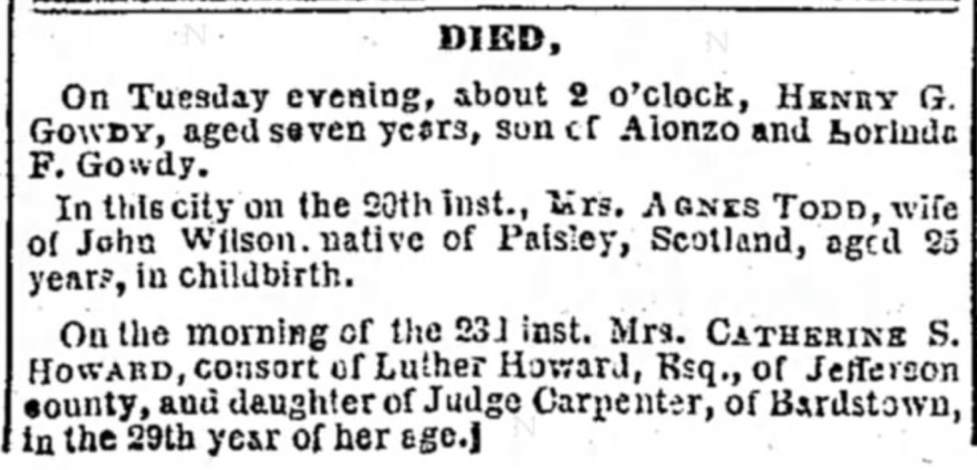 """""""Died, Mrs. Catherine S. Howard,"""" The Louisville Daily Courier (Louisville, Kentucky), 27 Nov 1850, p. 3, col. 3."""