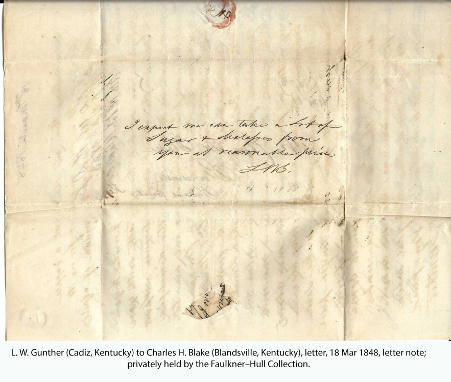 L. W. Gunther (Cadiz, Kentucky) to Charles H. Blake (Blandsville, Kentucky), letter, 18 Mar 1848, letter note; privately held by the Faulkner–Hull Collection.