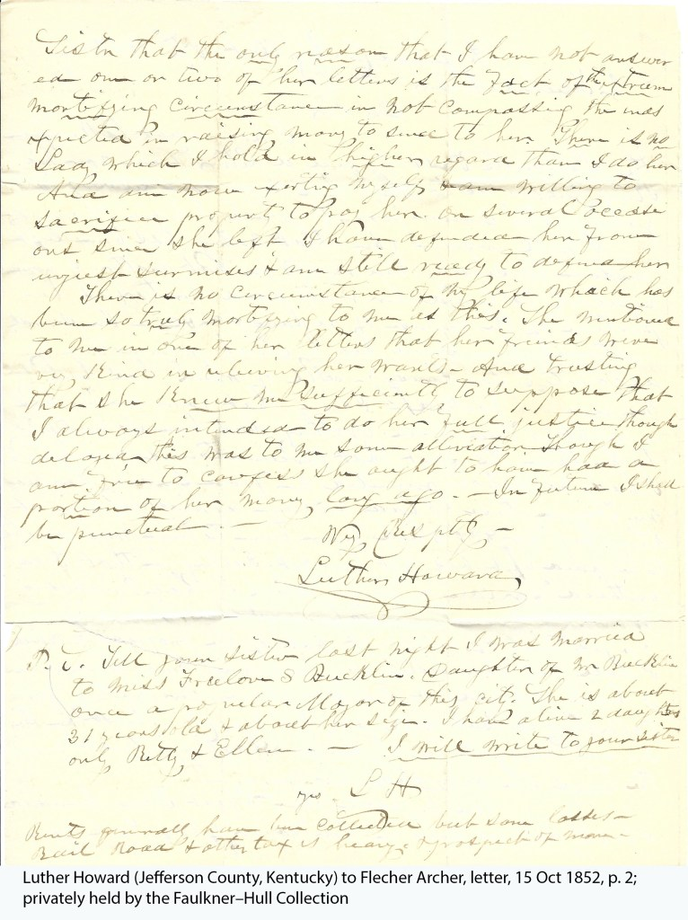 Luther Howard (Jefferson County, Kentucky) to Flecher Archer, letter, 15 Oct 1852, p. 12; privately held by the Faulkner–Hull Collection