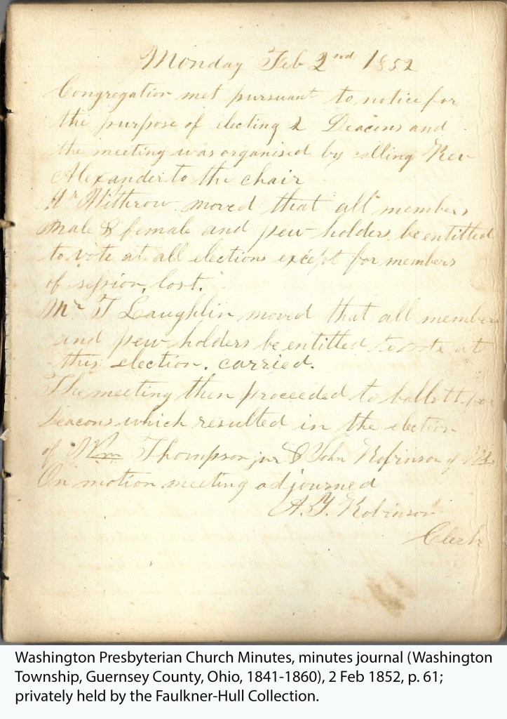 Washington Presbyterian Church Minutes, minutes journal (Washington Township, Guernsey County, Ohio, 1841-1860), 2 Feb 1852, p. 61; privately held by the Faulkner-Hull Collection.