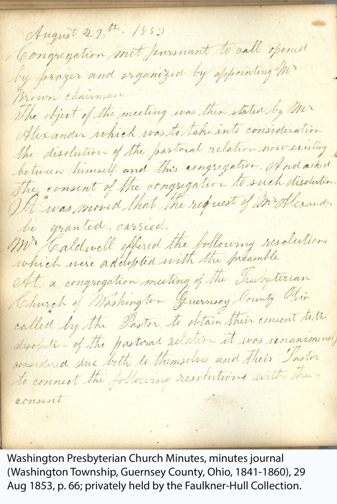 Washington Presbyterian Church Minutes, minutes journal (Washington Township, Guernsey County, Ohio, 1841-1860), 29 Aug 1853, p. 66; privately held by the Faulkner-Hull Collection.