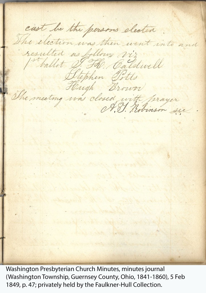 Washington Presbyterian Church Minutes, minutes journal (Washington Township, Guernsey County, Ohio, 1841-1860), 5 Feb 1849, p. 47; privately held by the Faulkner-Hull Collection.