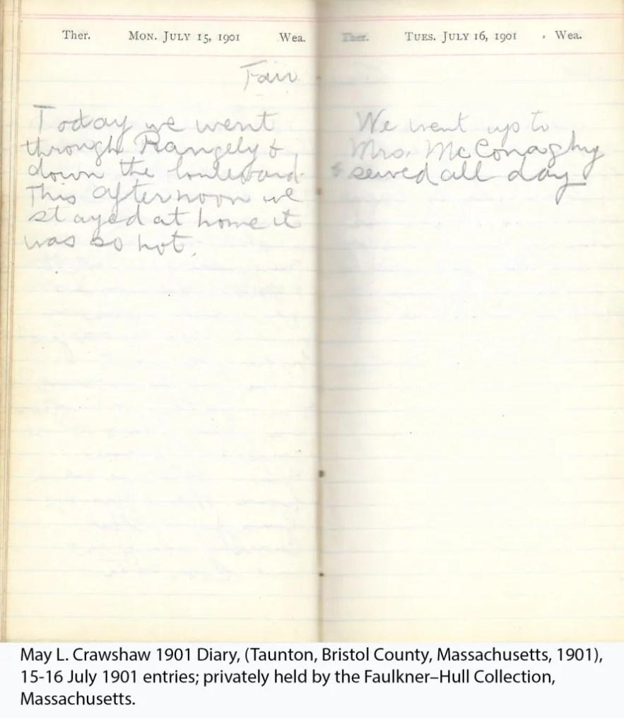 May L. Crawshaw 1901 Diary, Taunton, Bristol County, Massachusetts, 15-16 July 1901 entries