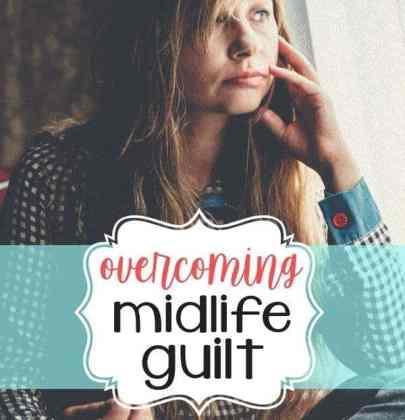 Overcoming Midlife Guilt