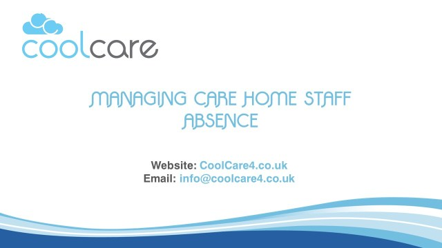 Managing Care Home Staff Absence