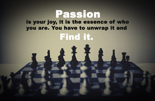 Passion is your joy