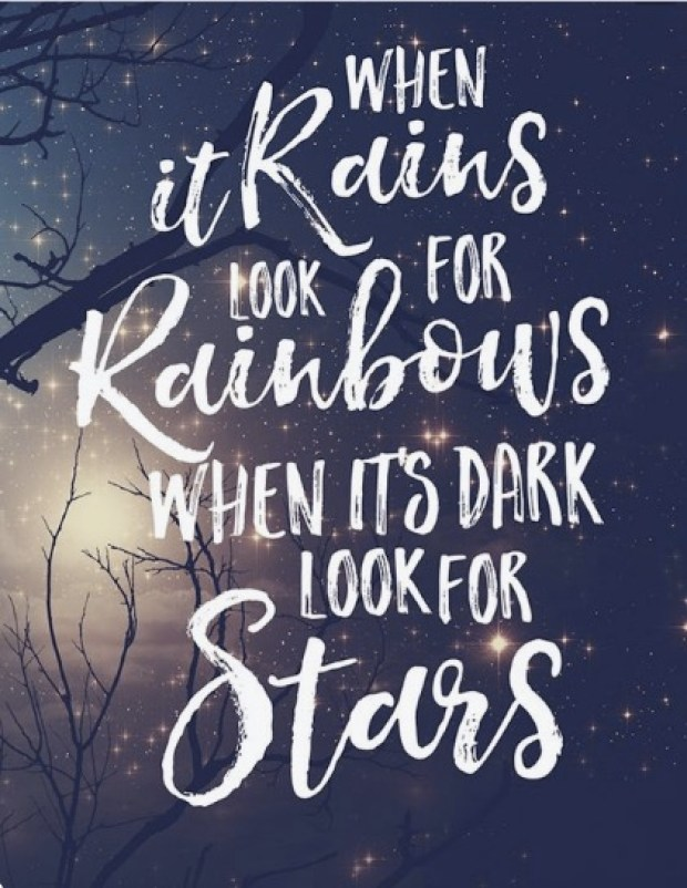 When it rains look for rainbow
