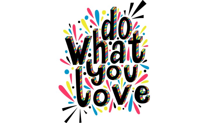Do what you love inspirational quote