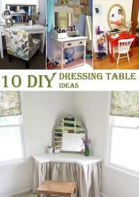 10 Amazing DIY Dressing Table Ideas - Cool DIYs
