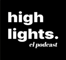 Highlights el podcast