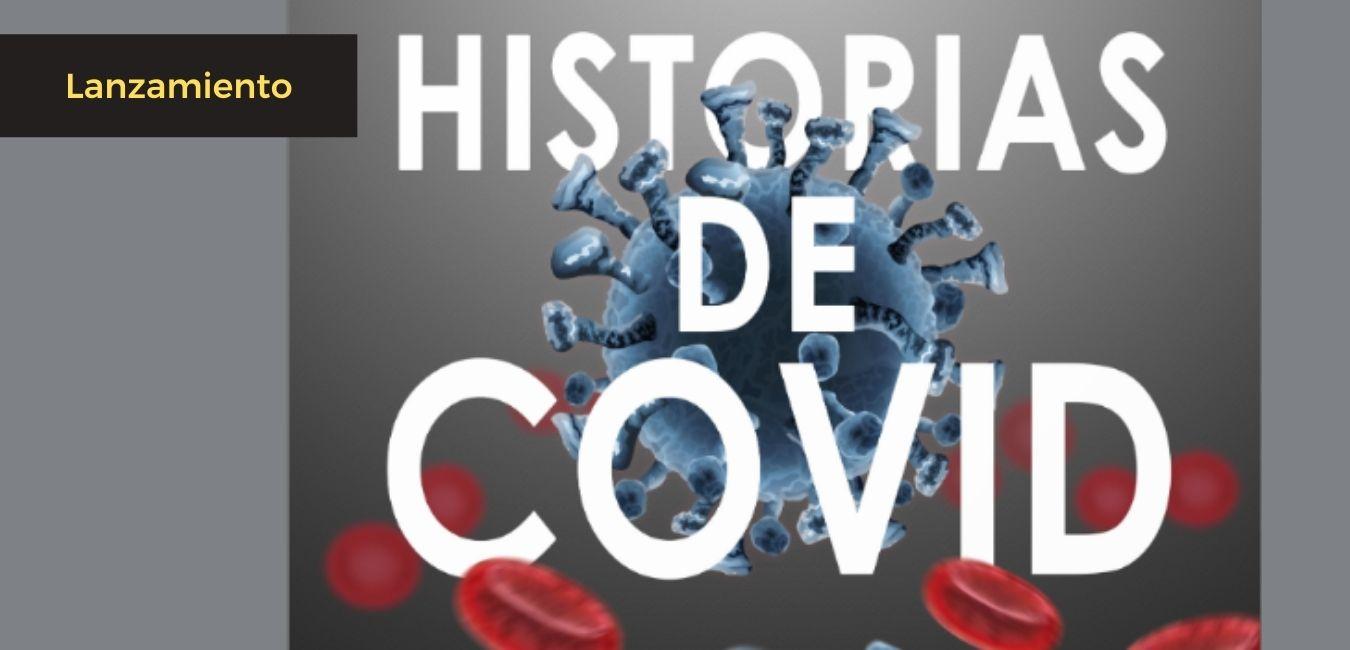"""""""Historias de Covid"""", el libro que contiene el primer año de pandemia"""