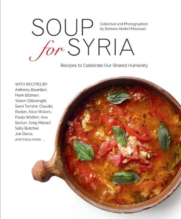 Book review soup for syria cool food dude acclaimed chefs and cookbook authors the world over have come together to help food relief efforts to alleviate the suffering of syrian refugees forumfinder Image collections