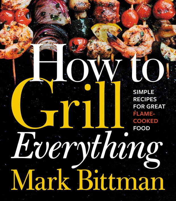 How to Grill Everything, Mark Bittman