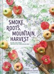 Smoke. Roots, Mountain, Harvest