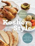 Chicken Soup, Kosher Style by Amy Rosen, Photography by Ryan Szule