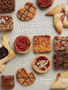 The 3-ingredient Baking Book by Charmian Christie