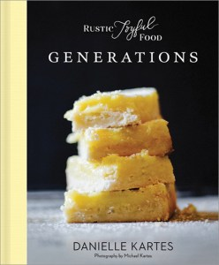 Rustic Joyful Food: Generations
