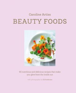Beauty Foods by Caroline Artiss