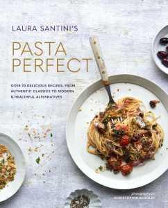 Laura Santini's Pasta Perfect