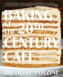 Baking at the 20th Century Cafe by Michelle Polzine (Artisan Books). Copyright © 2020.