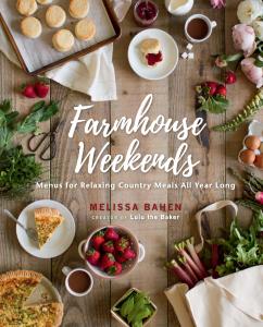 Farmhouse Weekends by Melissa Bahen