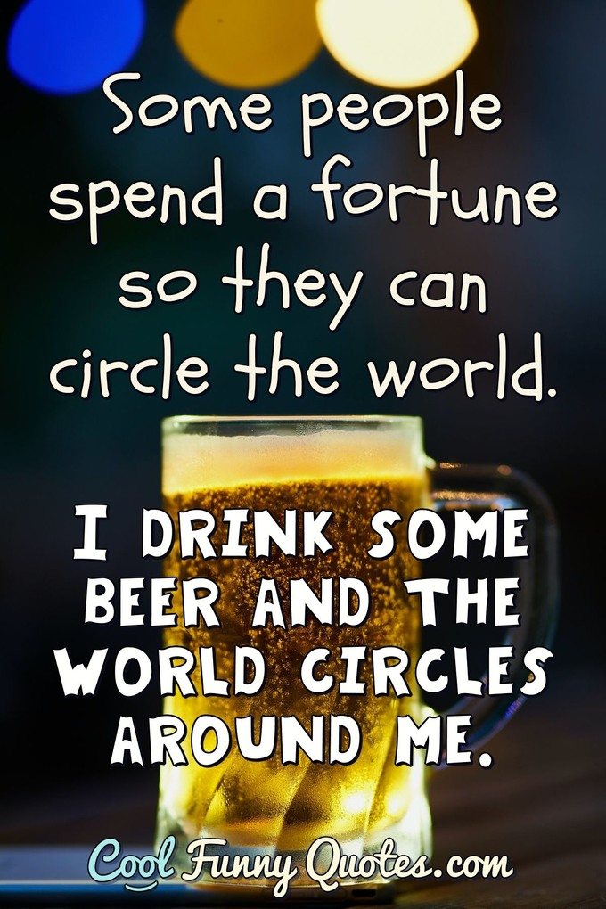 Short Beer Quotes : short, quotes, Quotes, Funny