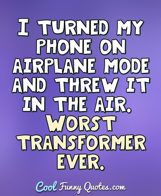 Funny Sayings About Cell Phones : funny, sayings, about, phones, Funny, Phone, Quotes, Sayings